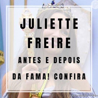 Juliette Freire: Antes e depois da fama!
