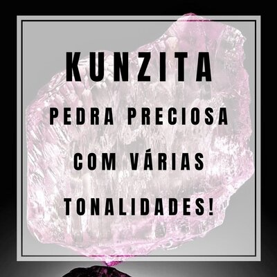 Kunzita - Pedra Preciosa que muda de tom!