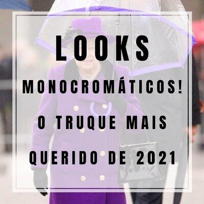 Looks Monocromáticos!