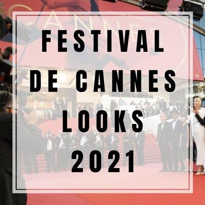 Looks Festival de Cannes 2021