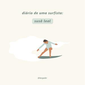 Diário de uma surfista: Susã Leal