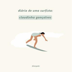 Diário de uma surfista: Claudinha Gonçalvez