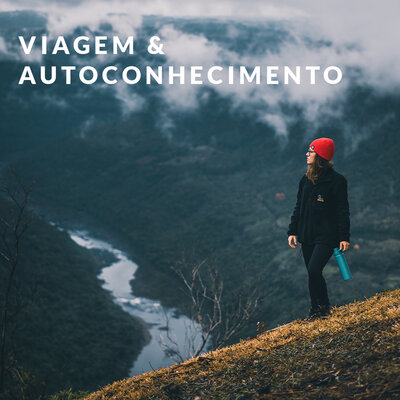 VIAGEM & AUTOCONHECIMENTO