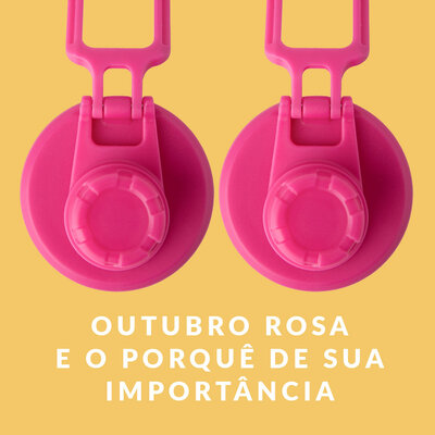 OUTUBRO ROSA E O PORQUÊ DE SUA IMPORTÂNCIA