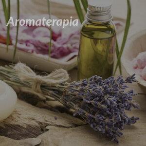 Você já ouviu falar de Aromaterapia?