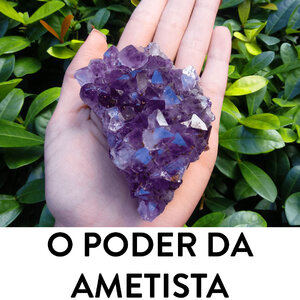 O poder da Ametista
