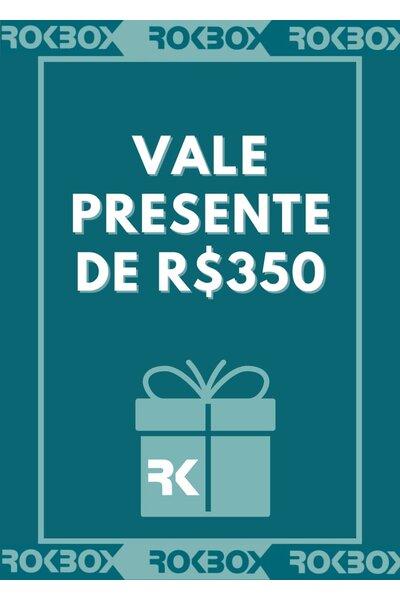 VALE PRESENTE R$350