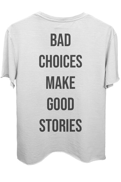 Camiseta branca Bad Choices