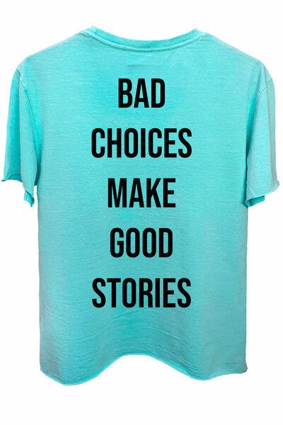 Camiseta estonada azul água Bad Choices