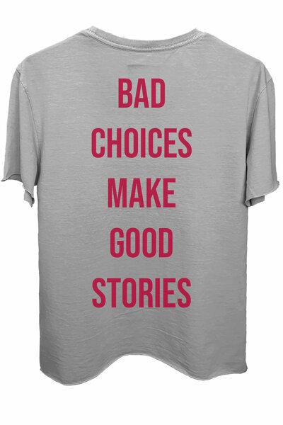 Camiseta estonada cinza clara Bad Choices (Estampa magenta)