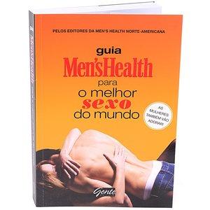 Guia Men´s Health, o melhor Sexo do mundo