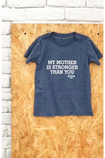 Tee infantil MY MOM IS STRONGER THAN YOU