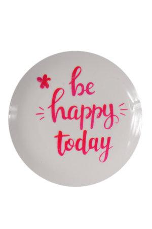 Prato de Cerâmica Decorativo Be Happy Today